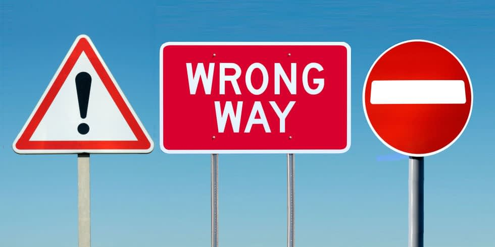 Road Signs telling you you're going the wrong way but you go anyway. Insanity.