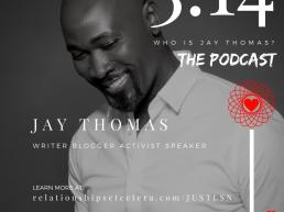 Podcast of writer, blogger, and author Jay Thomas smiling