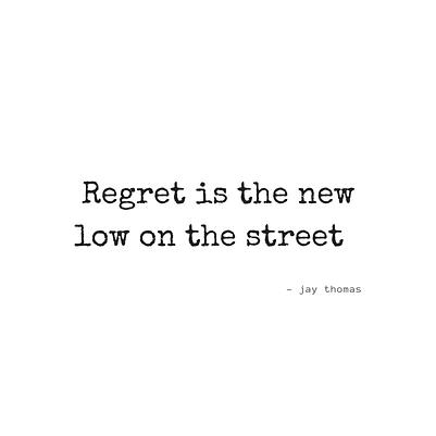 Regret-new-low-relationships
